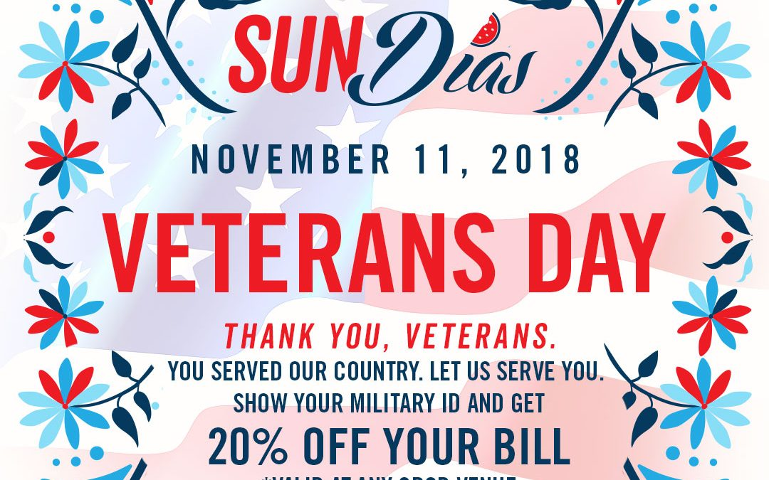 Veteran's Day SUNDIAS at El Chingon