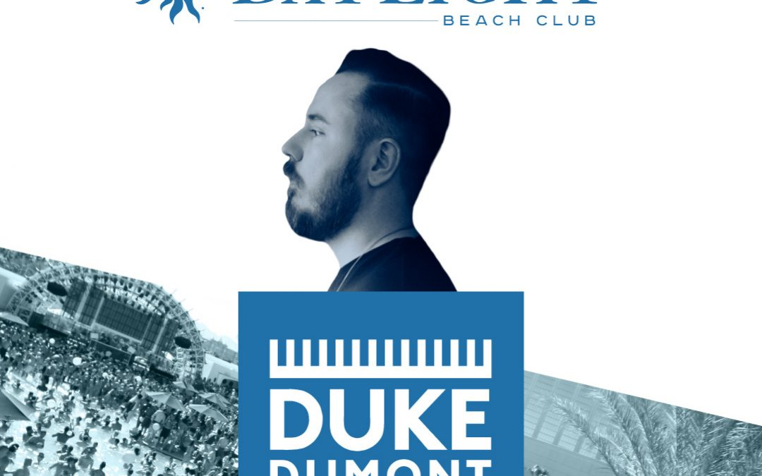 WIN a Pair of Tickets: DAYLIGHT Vegas Duke Dumont April 27th